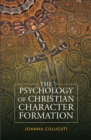The Psychology of Christian Character Formation - eBook
