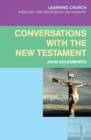 Conversations with the New Testament - eBook