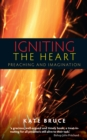 Igniting the Heart : Preaching and Imagination - Book