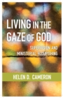 Living in the Gaze of God : Supervision and Ministerial Flourishing - Book