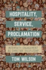 Hospitality, Service, Proclamation : Interfaith engagement as Christian discipleship - eBook