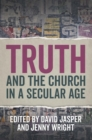 Truth and the Church in a Secular Age - Book