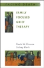 Family Focused Grief Therapy - Book