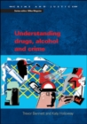 Understanding Drugs, Alcohol and Crime - Book