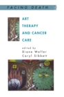 Art Therapy and Cancer Care - Book