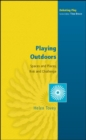 Playing Outdoors: Spaces and Places, Risk and Challenge - Book