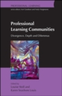 Professional Learning Communities: Divergence, Depth and Dilemmas - Book
