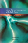 Leadership and Management in the Early Years: From Principles to Practice - Book