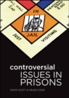 Controversial Issues in Prisons - Book