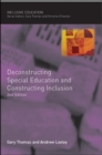 Deconstructing Special Education and Constructing Inclusion - Book