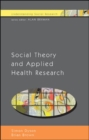 Social Theory and Applied Health Research - eBook