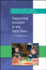 Supporting Inclusion In The Early Years - eBook