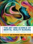 The Art and Science of Mental Health Nursing: Principles and Practice - Book