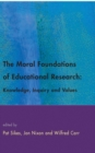 The Moral Foundations Of Educational Research - eBook