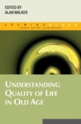 Understanding Quality Of Life In Old Age - eBook