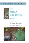 Art Therapy And Cancer Care - eBook