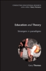 Education And Theory : Strangers In Paradigms - eBook