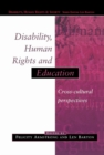 Disability, Human Rights and Education - eBook