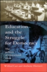 Education And The Struggle For Democracy - eBook