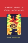 Making Sense Of Social Movements - eBook