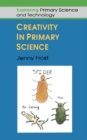 Creativity In Primary Science - eBook