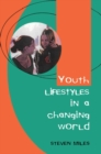 Youth Lifestyles In A Changing World - eBook