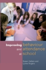 Improving Behaviour And Attendance At School - eBook