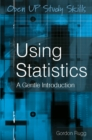 Using Statistics : A Gentle Introduction - eBook