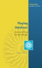 Playing Outdoors : Spaces And Places, Risk And Challenge - eBook