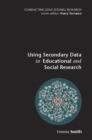 Using Secondary Data In Educational And Social Research - eBook