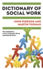 Dictionary Of Social Work : The Definitive A To Z Of Social Work And Social Care - eBook