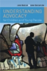 Understanding Advocacy For Children And Young People - eBook