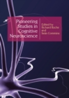 Pioneering Studies In Cognitive Neuroscience - eBook