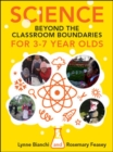 Science Beyond The Classroom Boundaries For 3-7 Year Olds - eBook
