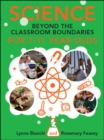 Science And Beyond The Classroom Boundaries For 7-11 Year Olds - eBook