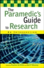 The Paramedic's Guide to Research: An Introduction - Book