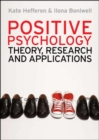 Positive Psychology : Theory, Research And Applications - eBook