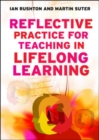 EBOOK: Reflective Practice for Teaching in Lifelong Learning - eBook