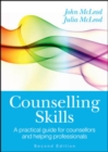 Counselling Skills : A Practical Guide For Counsellors And Helping Professionals - eBook