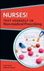Nurses! Test yourself in Non-medical Prescribing - Book
