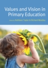 Values and Vision in Primary Education - eBook