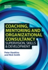 Coaching, Mentoring and Organizational Consultancy: Supervision, Skills and Development - Book