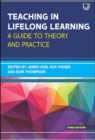 Teaching in Lifelong Learning: A guide to theory and practice - Book