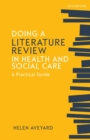 Doing a Literature Review in Health and Social Care: A Practical Guide - Book
