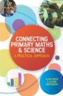 EBOOK: Connecting Primary Maths and Science: A Practical Approach - eBook