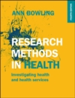 Research Methods in Health: Investigating Health and Health Services - Book
