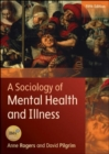 A Sociology of Mental Health and Illness - Book