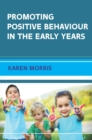 EBOOK: Promoting Positive Behaviour in the Early Years - eBook
