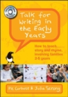 Talk for Writing in the Early Years: How to teach story and rhyme, involving families 2-5 years with DVD's - Book