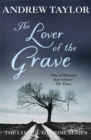 The Lover of the Grave : The Lydmouth Crime Series Book 3 - Book
